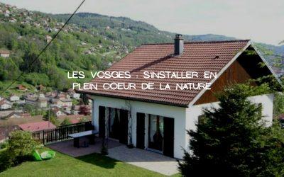 Acheter une résidence principale pour mener une vie paisible dans les Vosges