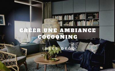 Cocooning: Comment se sentir bien à la maison?